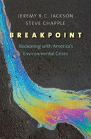 Breakpoint Reckoning with America's Environmental Crises