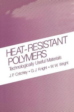 Heat-Resistant Polymers Technologically Useful Materials