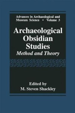 Archaeological Obsidian Studies Method and Theory