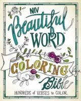 NIV, Beautiful Word Coloring Bible, Hardcover Hundreds of Verses to Color