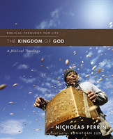 The Kingdom of God A Biblical Theology