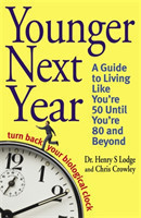 Younger Next Year Turn Back Your Biological Clock