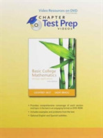 Video Resources on DVD with Chapter Test Prep Videos for Basic College Mathematics Through Applications