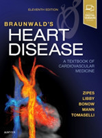Braunwald's Heart Disease: A Textbook of Cardiovascular Medicine, 11th Ed.
