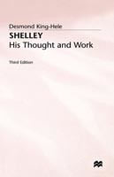 Shelley His Thought and Work