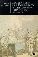 Government and Community in the English Provinces, 1700-1870