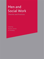 Men and Social Work Theories and Practices*
