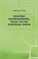 Creating Enviromental Policy in the European Union