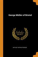 George Muller of Bristol