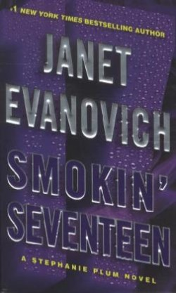 Smokin' Seventeen A Stephanie Plum Novel