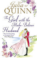 The Quinn, Julia - The Girl with the Make-Believe Husband