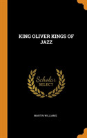 King Oliver Kings of Jazz