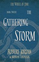 The Gathering Storm (the Wheel of Time Book 12)