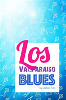 Los Valparaiso Blues