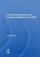 Food Consumption And Nutritional Status In The Prc