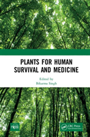 Plants for Human Survival and Medicine