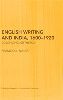 English Writing and India, 1600-1920