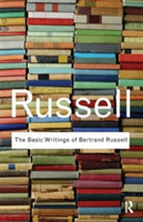 Russell: Basic Writings of Bertrand Russell