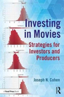 Investing in Movies Strategies for Investors and Producers Strategies for Investors and Producers