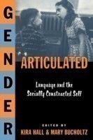 Gender Articulated Language and the Socially Constructed Self