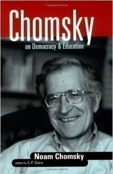 Chomsky, Chomsky on Democracy and Education