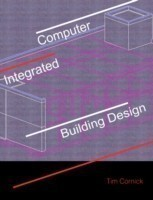 Computer Integrated Building Design