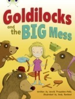 Bug Club Guided Fiction Year 2 Orange A Goldilocks and The Big Mess