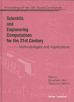 Scientific and Engineering Computations for the 21st Century - Methodologies and Applications
