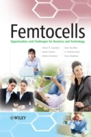 Femtocells Opportunities and Challenges for Business and Technology