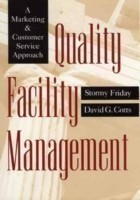 Quality Facility Management A Marketing and Customer Service Approach