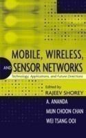 Mobile, Wireless and Sensor Networks