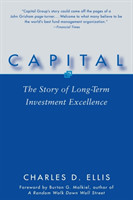 Capital The Story of Long-Term Investment Excellence