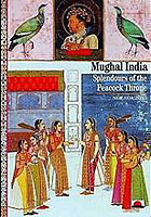 Mughal India Splendours of the Peacock Throne