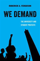 We Demand The University and Student Protests