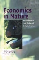 Economics in Nature Social Dilemmas, Mate Choice and Biological Markets