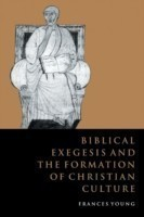 Biblical Exegesis and Formation of Christian Culture