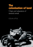 The Colonisation of Land Origins and Adaptations of Terrestrial Animals