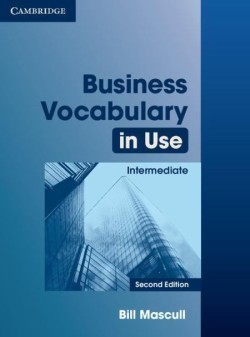 Business Vocabulary in Use Intermediate Second Edition With Answers