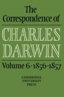 The Correspondence of Charles Darwin: Volume 6, 1856-1857