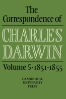 The Correspondence of Charles Darwin: Volume 5, 1851-1855