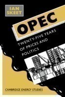 Opec: Twenty-Five Years of Prices and Politics