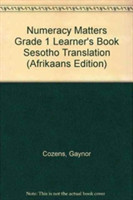 Numeracy Matters Grade 1 Learner's Book Sesotho Translation