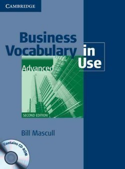Business Vocabulary in Use Advanced Second Edition With Answers + CD-Rom Pack