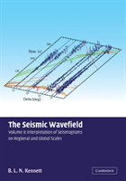 Seismic Wavefield: Volume 2, Interpretation of Seismograms on Regional and Global Scales