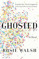 Ghosted A Novel