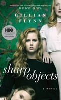 Sharp Objects (Movie Tie-In) A Novel