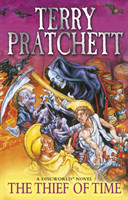 Thief Of Time (Discworld Novel 26)