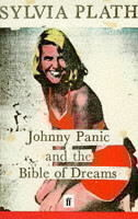 Johnny Panic and the Bible of Dreams and other prose writings