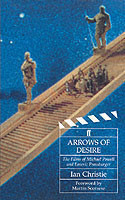 Arrows of Desire Films of Michael Powell and Emeric Pressburger