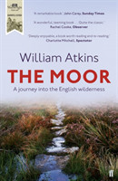 The Moor A journey into the English wilderness